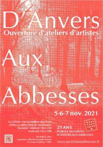 Portes Ouvertes d'Ateliers d'Artistes d'Anvers aux Abbesses - Vendredi 5, samedi 6 et dimanche 7 novembre 2021